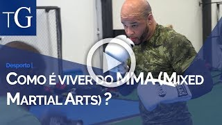 Como é viver do MMA (Mixed Martial Arts)?