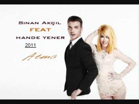 SİNAN AKÇIL feat. HANDE YENER - Atma (Yalçın Aşan Remix...