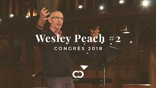 Congrès Convergence 2018 | Wesley Peach #2