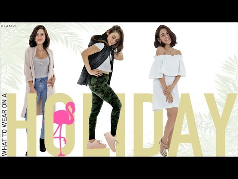 What To Wear For Any Kind Of Holiday | Glamrs Styling Tips & Tricks!