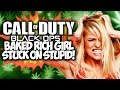 "COD BLACK OPS 3: BAKED RICH GIRL STUCK ON STUPID!! ""COD TROLLING"""