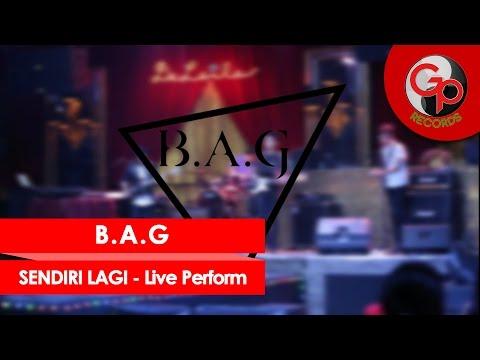 B.A.G - Perform Media Gathering GP Records - Sendiri Lagi