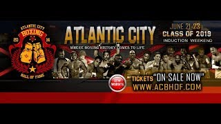 2019 Atlantic City Boxing Hall of Fame Induction Ceremony Part 1