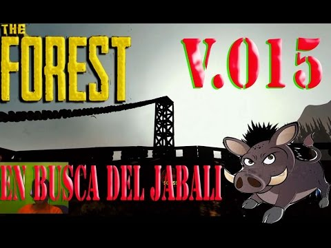 The Forest Gameplay Español  0.15 | En Busca Del Jabali Perdido