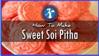 Sweet Soi Pitha