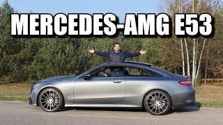 Mercedes-AMG E53 Coupe (ENG) - Test Drive and Review