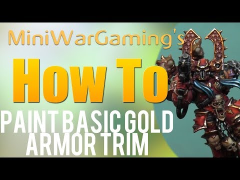 How To: Paint Basic Gold Armor Trim