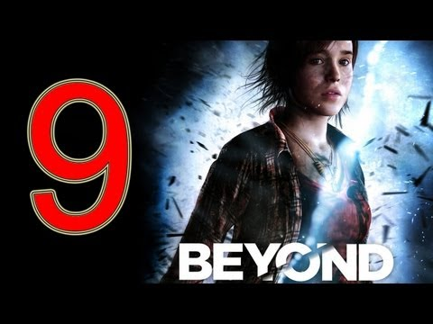 Beyond Two Souls Walkthrough part 9 No Commentary Gameplay Let's play