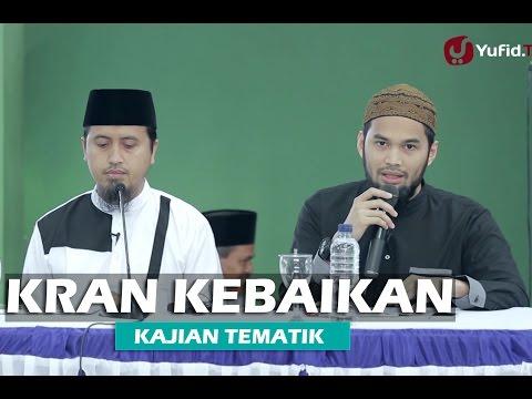 Kajian Islam: Kran Kebaikan - Teuku Wisnu - Ustadz Abdullah Zaen, MA