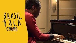 Brasil Toca Choro Piano E Primórdios
