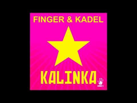 Finger & Kadel - Kalinka (Original Mix) HQ