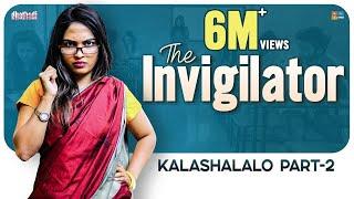 The Invigilator - Kalashalalo Part2 || Dhethadi || Tamada Media