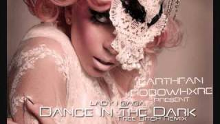 Lady Gaga - Dance In The Dark (Free Bitch Remix)