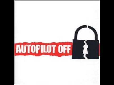 Autopilot Off - Blessed By A Nightmare