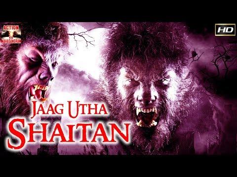 Jaag Utha Shaitan l 2017 l SuperHit Bollywood Hindi HD Full Movie