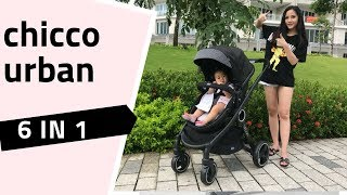 XE ĐẨY CHICCO URBAN 6 IN 1 FULL REVIEW