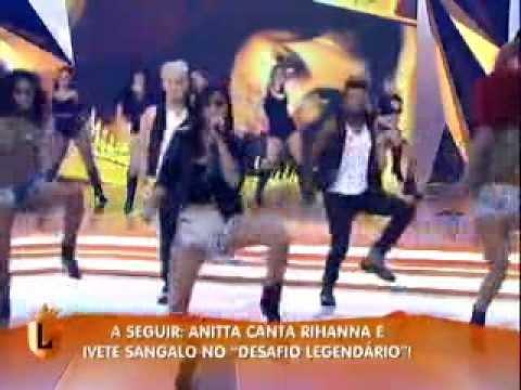 Anitta no Legendários - Não Para 0607