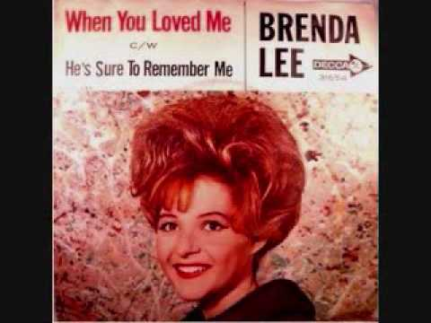 Brenda Lee - When You Loved Me