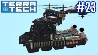 Terratech   Ep 23   Flying Harvester Base!!