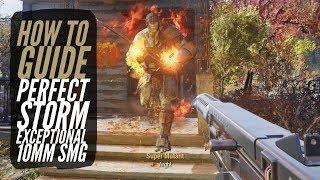 Fallout 76 - How to Get Perfect Storm (Exceptional 10mm SMG)