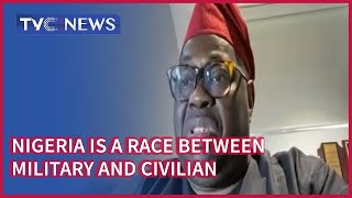 Nigeria has been a race between Military and Civilian - Dele Momodu