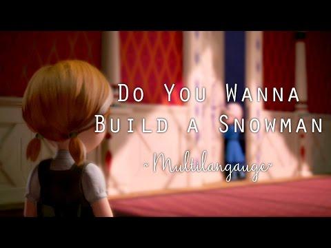 Frozen - Do You Wanna Build a Snowman - Multilanguage