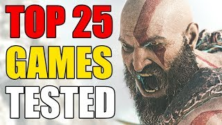 TOP 25 Games Tested 2018 (NVIDIA GTX 1050 2GB + i3 7100)