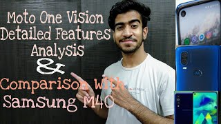 Moto One Vision Specs analysis & Comparison with Samsung Galaxy M40|Tech Monarch|