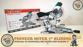 "PERTAMA di INDONESIA ! NEW Miter Saw Sliding 7"" NRT PRO MS 7190 HD 