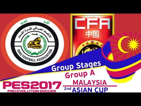 Iraq vs. China PR - 2nd Malaysia Asian Cup - PES2017 - 60fps
