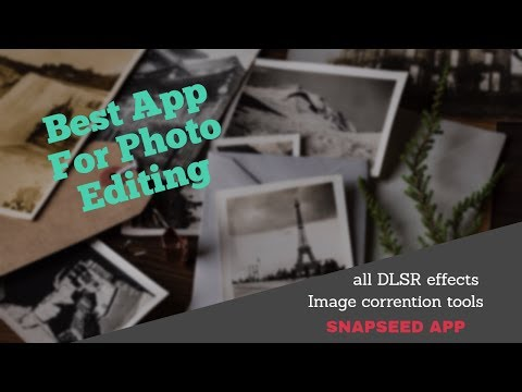 Best App For Photo Editing | Edit Like DSLR in Android | Snapseed Tutorials