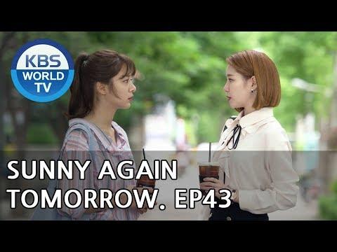 Sunny Again Tomorrow | 내일도 맑음 - Ep.43 [SUB : ENG,CHN,IND / 2018.07.12]