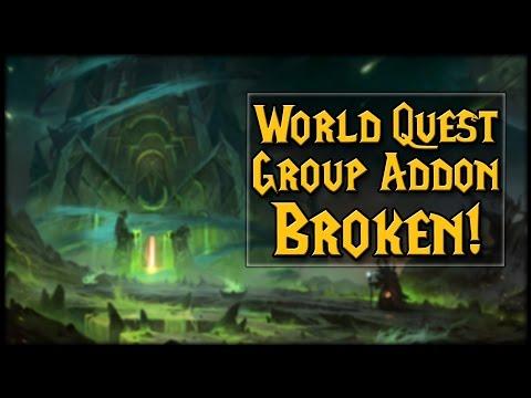 World Quest Group Finder Addon Broken?! | World of Warcraft