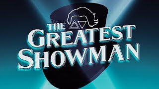 The Greatest Show (Malachi Corliss Remix) - The Greatest Showman