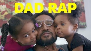Father's Day DAD RAP!