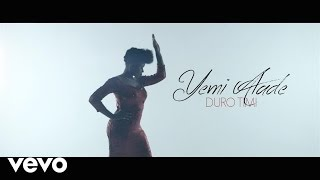 Yemi Alade - Duro Timi