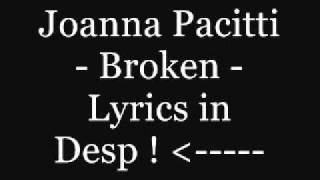 Watch Joanna Broken video