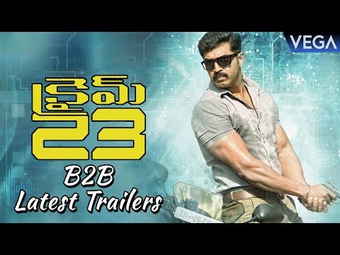 Crime 23 Telugu Movie Back to Back Teasers  | Arun Vijay, Mahima Nambiar | Latest Trailers 2018