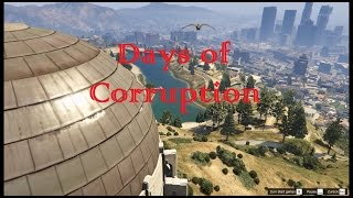 Days of Corruption| GTA Movie | Main Trailer | Official Trailer International
