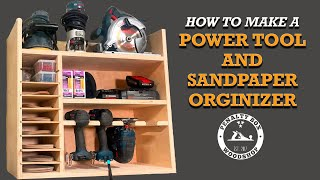 DIY Drill Charging Station and Sandpaper Organizer