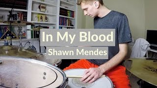 Download Lagu Shawn Mendes - In My Blood (Drum Cover) Gratis STAFABAND