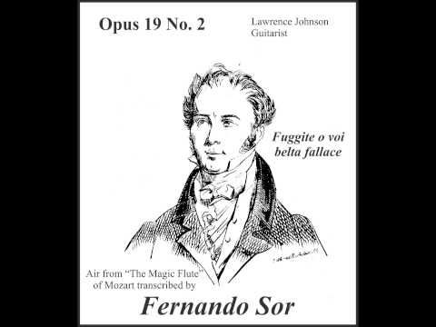 Fernando Sor - Opus 19 No 2 Fuggite O Voi Belta Fallace