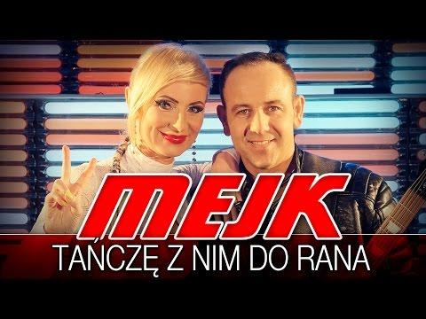 Tańczę Z Nim Do Rana - Mejk