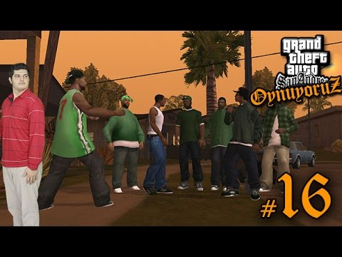 GTA San Andreas Oynuyoruz #16 - Sweetin D�n���