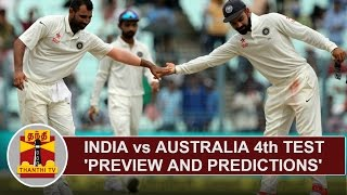 India vs Australia 4th Test - Preview and Predictions | Thanthi TV