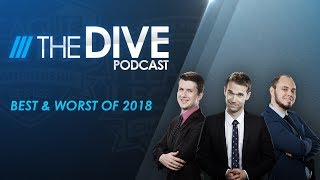 The Dive: Best & Worst of 2018 (Season 2, Episode 34)