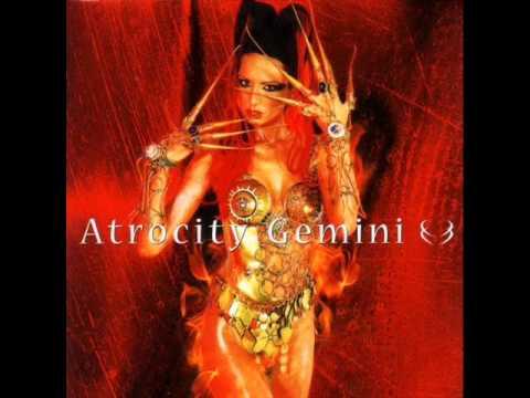 Atrocity - Gemini