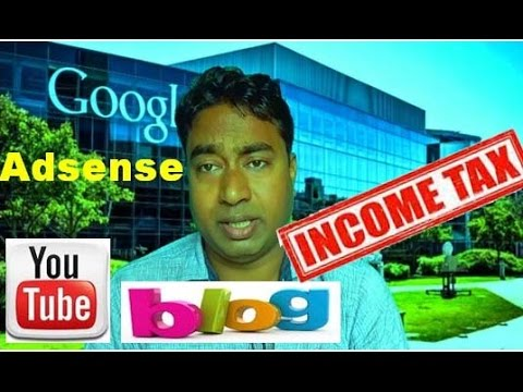 Do you Need to Pay Income Tax on your Google Adsense Earnings in India