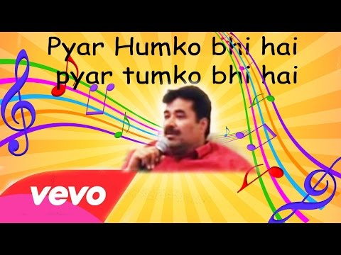 Pyar Humko Bhi Hai Pyar Tumko Bhi Hai By Vinesh video