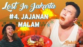 LOST IN JAKARTA #4: Jajanan Malam & Mie Abang Adek Challenge